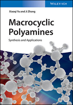 Yu, Xiaoqi - Macrocyclic Polyamines: Synthesis and Applications, ebook