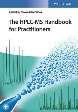 Kromidas, Stavros - The HPLC-MS Handbook for Practitioners, e-kirja