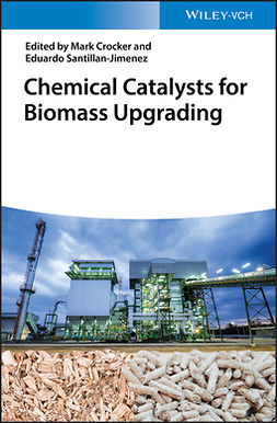 Crocker, Mark - Chemical Catalysts for Biomass Upgrading, ebook