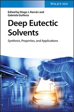 Guillena, Gabriela - Deep Eutectic Solvents: Synthesis, Properties, and Applications, ebook