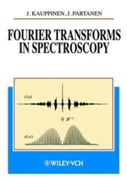 Kauppinen, Jyrki - Fourier Transforms in Spectroscopy, ebook