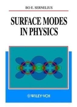 Sernelius, Bo E. - Surface Modes in Physics, e-bok