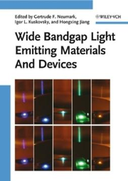 Jiang, Hongxing - Wide Bandgap Light Emitting Materials And Devices, e-kirja