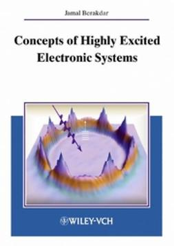 Berakdar, Jamal - Concepts of Highly Excited Electronic Systems, ebook
