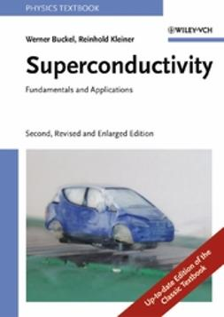 Buckel, Werner - Superconductivity: Fundamentals and Applications, ebook