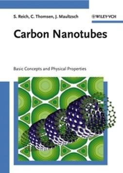 Reich, Stephanie - Carbon Nanotubes, e-bok