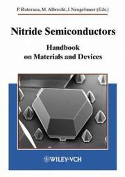 Ruterana, Pierre - Nitride Semiconductors: Handbook on Materials and Devices, ebook