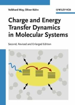 Kühn, Oliver - Charge and Energy Transfer Dynamics in Molecular Systems, ebook