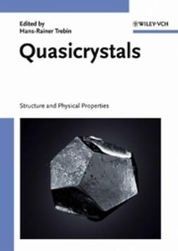 Trebin, Hans-Rainer - Quasicrystals: Structure and Physical Properties, ebook
