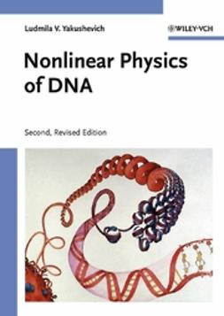Yakushevich, Ludmila V. - Nonlinear Physics of DNA, ebook