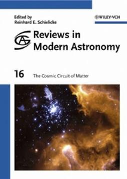 Schielicke, Reinhard E. - Reviews in Modern Astronomy, The Cosmic Circuit of Matter, ebook
