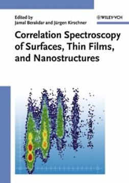 Berakdar, Jamal - Correlation Spectroscopy of Surfaces, Thin Films, and Nanostructures, ebook