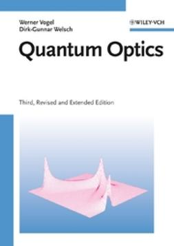 Vogel, Werner - Quantum Optics, ebook