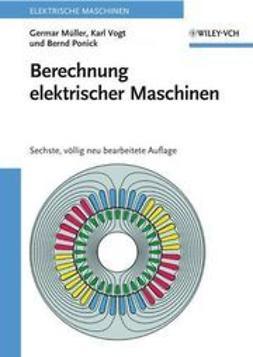 M¿ller, Germar - Berechnung elektrischer Maschinen, ebook