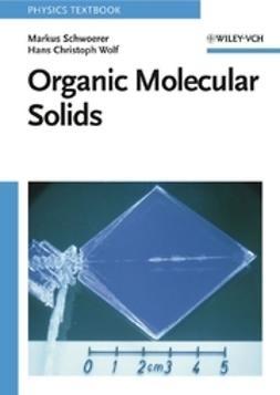 Schwoerer, Markus - Organic Molecular Solids, e-bok