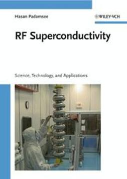 Padamsee, Hasan - RF Superconductivity: Volume II: Science, Technology and Applications, ebook