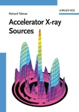 Talman, Richard - Accelerator X-Ray Sources, ebook