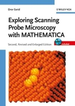 Sarid, Dror - Exploring Scanning Probe Microscopy with MATHEMATICA, ebook