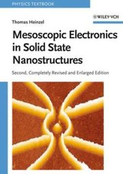 Heinzel, Thomas - Mesoscopic Electronics in Solid State Nanostructures, ebook