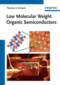 Kampen, Thorsten U. - Low Molecular Weight Organic Semiconductors, ebook