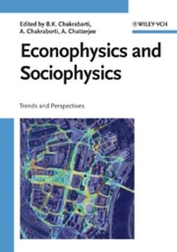 Chakrabarti, Bikas K. - Econophysics and Sociophysics: Trends and Perspectives, ebook