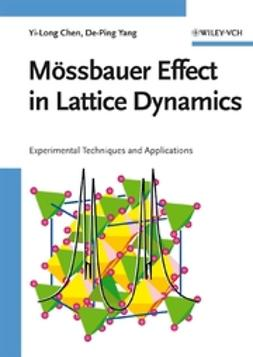 Chen, Yi-Long - Mössbauer Effect in Lattice Dynamics: Experimental Techniques and Applications, ebook