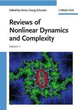 Schuster, Heinz Georg - Reviews of Nonlinear Dynamics and Complexity: Volume 1, e-bok