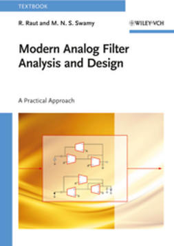 Raut, R. - Modern Analog Filter Analysis and Design: A Practical Approach, ebook
