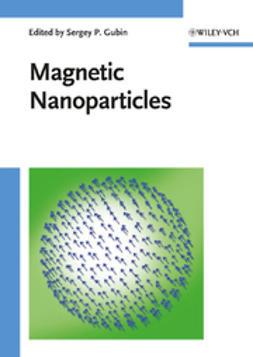 Gubin, Sergey P. - Magnetic Nanoparticles, ebook