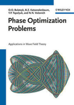 Bulatsyk, Olena O. - Phase Optimization Problems: Applications in Wave Field Theory, ebook