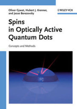 Gywat, Oliver - Spins in Optically Active Quantum Dots: Concepts and Methods, e-bok