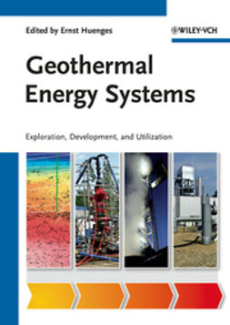 Huenges, Ernst - Geothermal Energy Systems: Exploration, Development, and Utilization, ebook