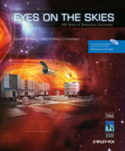 Schilling, Govert - Eyes on the Skies: 400 Years of Telescopic Discovery, ebook