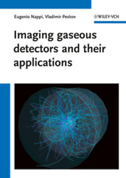 Nappi, Eugenio - Imaging gaseous detectors and their applications, ebook