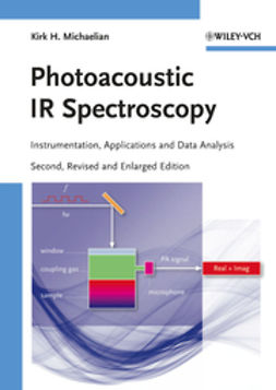 Michaelian, Kirk H. - Photoacoustic IR Spectroscopy: Instrumentation, Applications and Data Analysis, ebook