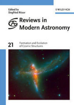 R?ser, Siegfried - Formation and Evolution of Cosmic Structures: Reviews in Modern Astronomy, ebook