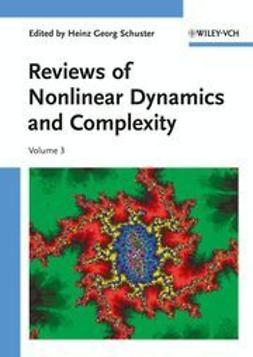 Schuster, Heinz Georg - Reviews of Nonlinear Dynamics and Complexity, e-bok