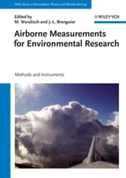 Brenguier, Jean-Louis - Airborne Measurements for Environmental Research: Methods and Instruments, ebook