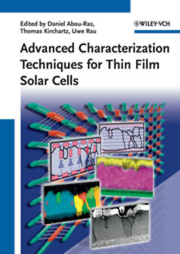 Rau, Uwe - Advanced Characterization Techniques for Thin Film Solar Cells, ebook