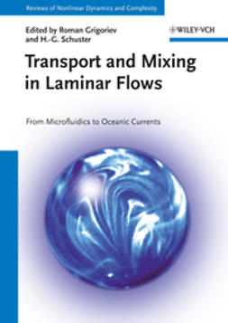 Grigoriev, Roman - Transport and Mixing in Laminar Flows: From Microfluidics to Oceanic Currents, ebook
