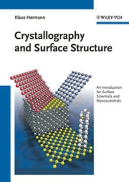Hermann, Klaus - Crystallography and Surface Structure: An Introduction for Surface Scientists and Nanoscientists, ebook