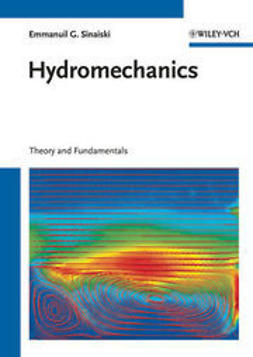 Sinaiski, Emmanuil G. - Hydromechanics: Theory and Fundamentals, e-kirja
