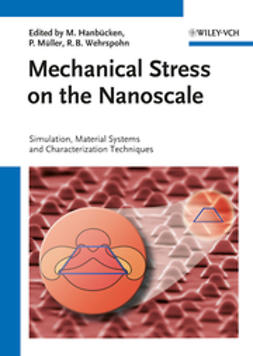 Hanb?cken, Margrit - Mechanical Stress on the Nanoscale: Simulation, Material Systems and Characterization Techniques, ebook