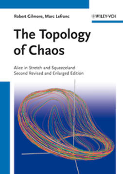 Gilmore, Robert - The Topology of Chaos, e-bok