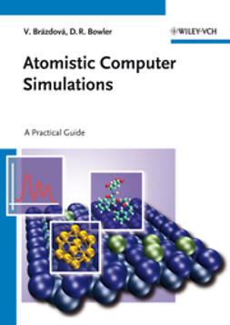 Bowler, David R. - Atomistic Computer Simulations: A Practical Guide, ebook
