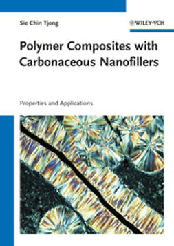 Tjong, Sie Chin - Polymer Composites with Carbonaceous Nanofillers: Proerties and Applications, ebook