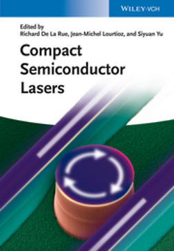Lourtioz, Jean-Michel - Compact Semiconductor Lasers, ebook