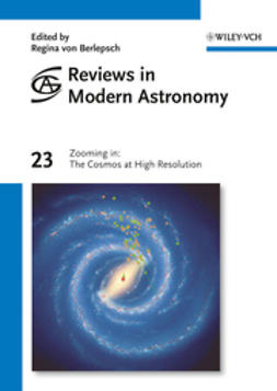 Berlepsch, Regina von - Reviews in Modern Astronomy, Zooming in: The Cosmos at High Resolution, e-kirja