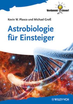 Groß, Michael - Astrobiologie für Einsteiger, ebook
