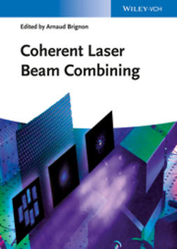 Brignon, Arnaud - Coherent Laser Beam Combining, ebook